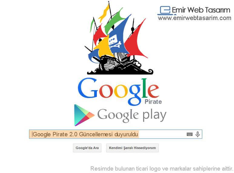 google-pirate-2-guncellemesi-duyuruldu